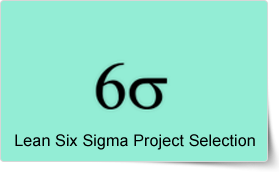 Lean Six Sigma Management Project Selection Training Course