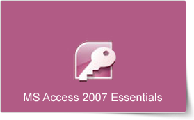 Microsoft Access 2007 Essentials Training Course