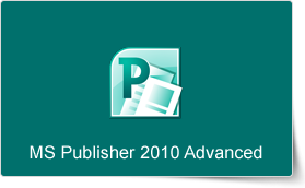 Microsoft Publisher 2010 Advanced Training Course
