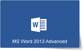 Microsoft Word 2013 Advanced Training Course